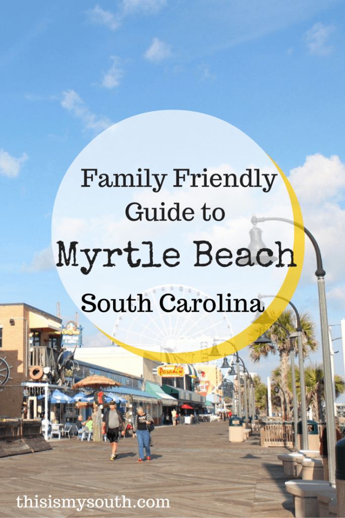 Family Friendly Guide to Myrtle Beach