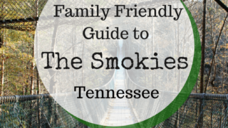 Family Friendly Guide to the Smokies
