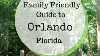 Family Friendly Guide to Orlando and Surrounds
