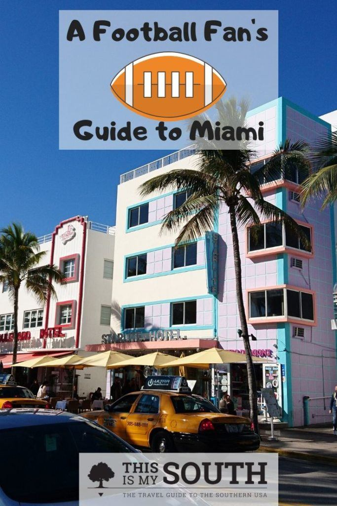 Football Fan's Guide to Miami
