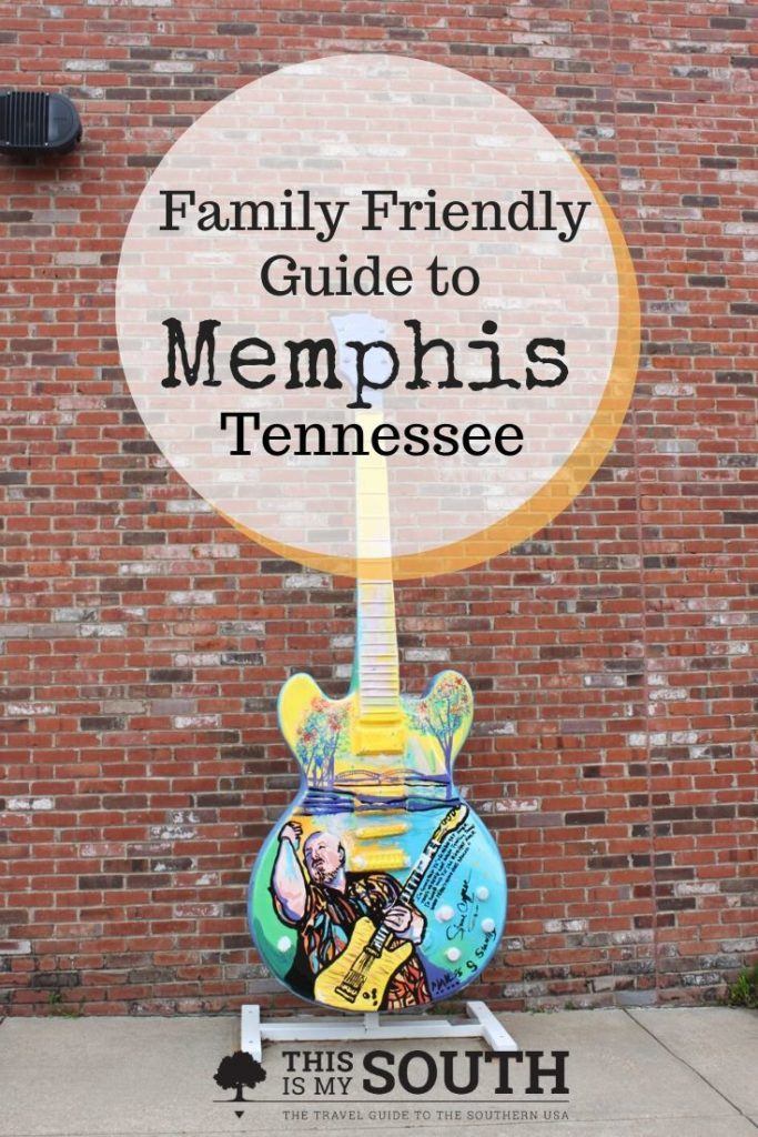 Family Friendly Guide to Memphis