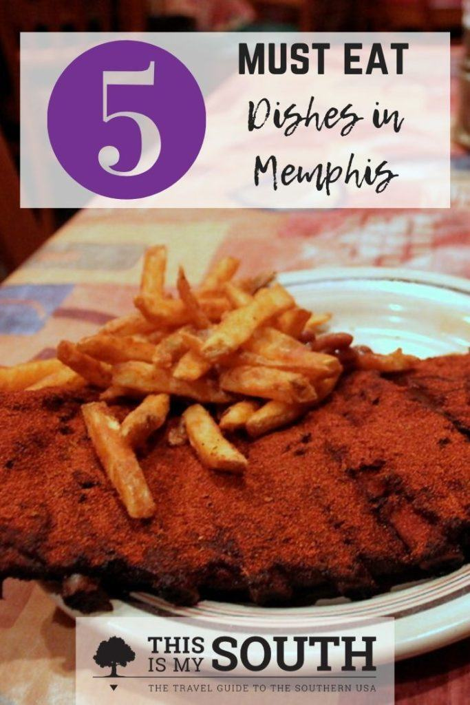 must eat dishes in Memphis